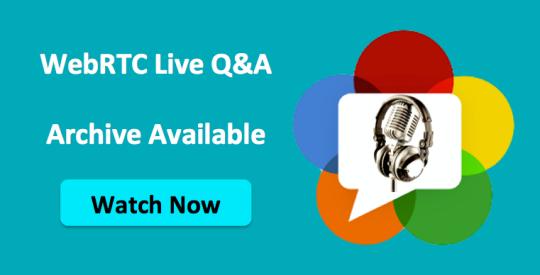 WebRTC Q&A Recording